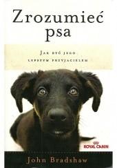 Okładka książki Zrozumieć psa John Bradshaw