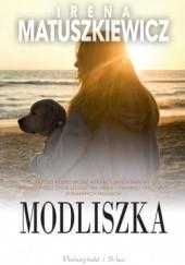 Okładka książki Modliszka Irena Matuszkiewicz