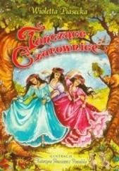 Okładka książki Tańczące czarownice Wioletta Piasecka
