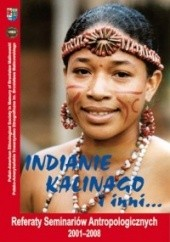 Okładka książki Indianie Kalinago i inni... Referaty Seminariów Antropologicznych 2001-2008 praca zbiorowa,Andrzej J. R. Wala,Krystyna Baliszewska