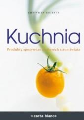 Okładka książki Kuchnia. Produkty spożywcze z czterech stron świata