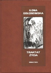 Okładka książki Traktat życia Ilona Gołębiewska