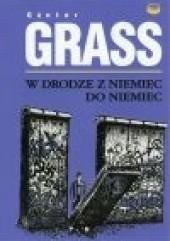 Okładka książki W drodze z Niemiec do Niemiec: dziennik roku 1990 Günter Grass