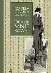 Okładka książki Ocalił mnie kowal Izabela Stachowicz
