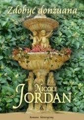 Okładka książki Zdobyć donżuana Nicole Jordan