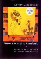Okładka książki Umocz wargi w kamieniu Krystyna Rodowska