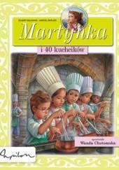 Okładka książki Martynka i 40 kuchcików Gilbert Delahaye