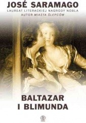 Okładka książki Baltazar i Blimunda José Saramago