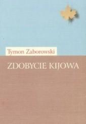 Okładka książki Zdobycie Kijowa Tymon Zaborowski
