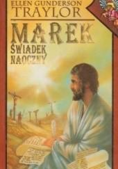 Okładka książki Marek: Świadek naoczny