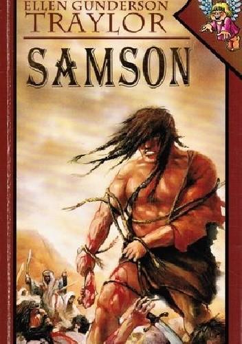 Okładka książki Samson Ellen Gunderson Traylor
