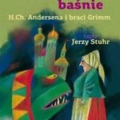 Okładka książki Najpiękniejsze baśnie H.Ch. Andersena i braci Grimm Hans Christian Andersen,Jacob Grimm,Wilhelm Grimm