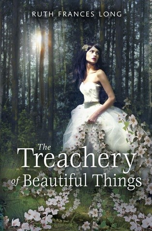Okładka książki The Treachery of Beautiful Things Ruth Frances Long