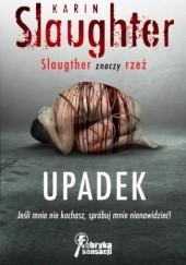 Okładka książki Upadek Karin Slaughter
