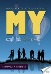 Okładka książki My czyli jak być razem Tadeusz Niwiński
