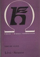 Okładka książki Levi - Strauss Edmund Leach
