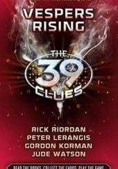 Okładka książki Vespers Rising Rick Riordan,Jude Watson,Gordon Korman,Peter Lerangis