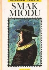Okładka książki Smak miodu Romuald Wernik