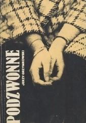 Okładka książki Podzwonne Jerzy Grzymkowski
