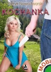 Okładka książki Kochanka Patryk Nowodworski