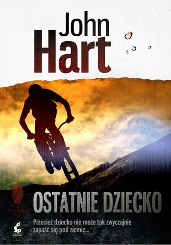 Okładka książki Ostatnie dziecko John Hart
