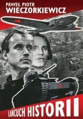 Okładka książki Łańcuch historii Paweł Wieczorkiewicz