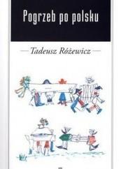 Okładka książki Pogrzeb po polsku Tadeusz Różewicz