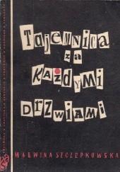 Okładka książki Tajemnica za każdymi drzwiami Malwina Szczepkowska