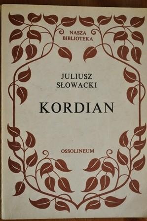 Okładka książki Kordian Juliusz Słowacki
