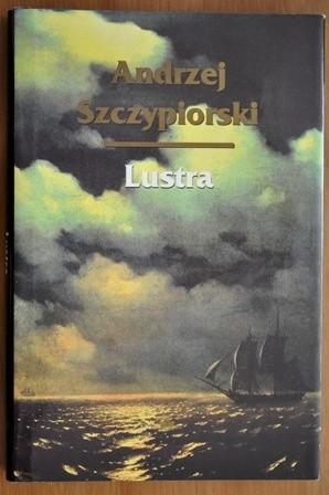 Okładka książki Lustra Andrzej Szczypiorski