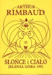 Okładka książki Słońce i ciało Arthur Rimbaud