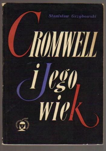 Okładka książki Cromwell i jego wiek Stanisław Grzybowski