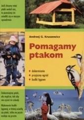 Okładka książki Pomagamy ptakom Andrzej G. Kruszewicz