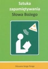 Okładka książki Sztuka zapamiętywania Słowa Bożego Silouane-Serge Ponga