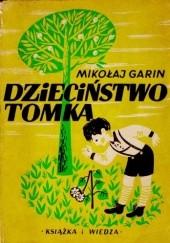 Okładka książki Dzieciństwo Tomka Mikołaj Garin Michajłowski