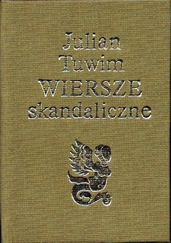 Wiersze Skandaliczne Julian Tuwim 162596 Lubimyczytaćpl