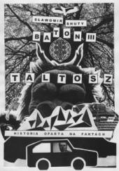 Okładka książki Baton III. Taltosz Sławomir Shuty
