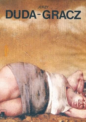 Okładka książki Jerzy Duda-Gracz Jerzy Duda-Gracz,Krzysztof Teodor Toeplitz