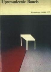 Okładka książki Uprowadzenie Baucis Leon Gomolicki