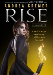 Okładka książki Rise Andrea Cremer