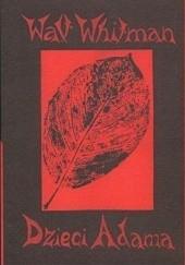 Okładka książki Dzieci Adama/Tatarak Walt Whitman
