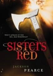 Okładka książki Sisters Red Jackson Pearce