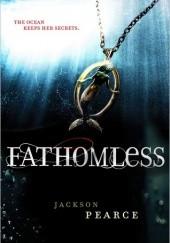 Okładka książki Fathomless Jackson Pearce