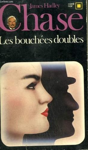 Okładka książki Les bouchées doubles James Hadley Chase