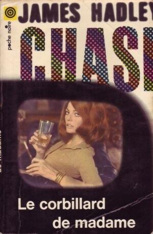 Okładka książki Le corbillard de Madame James Hadley Chase