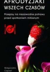 Okładka książki Afrodyzjaki wszech czasów
