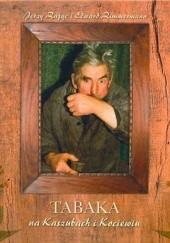 Okładka książki Tabaka na Kaszubach i Kociewiu
