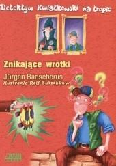 Okładka książki Znikające wrotki Jürgen Banscherus