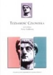 Okładka książki Tożsamość człowieka Anna Gałdowa,praca zbiorowa
