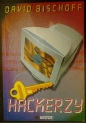 Okładka książki Hackerzy David Bischoff